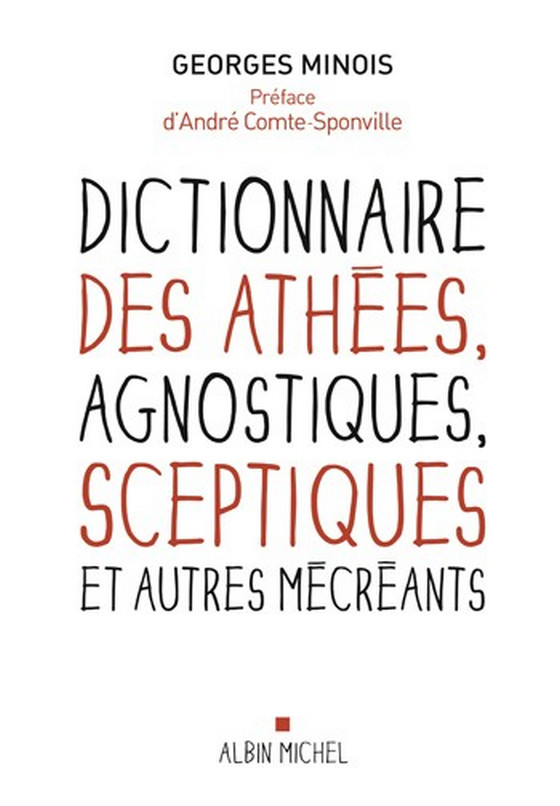 Trois imposteurs - Dictionnaire des athées, agnostiques, sceptiques et autres mécréants