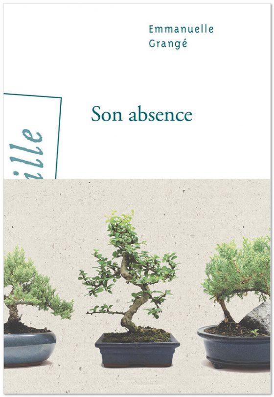 Son absence - Emmanuelle Grang