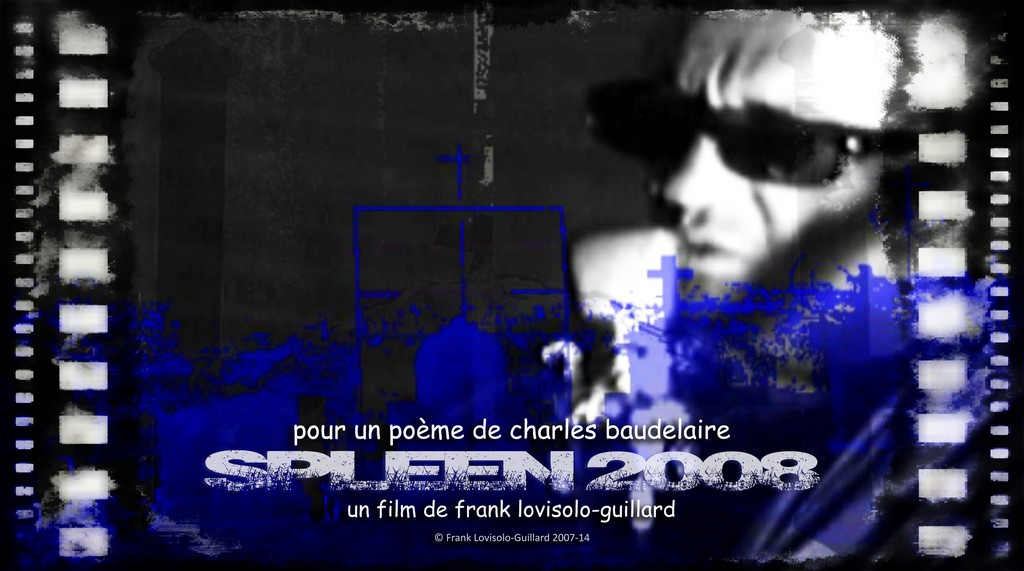 Affiche du film Spleen 2008 version juillet 2014 1024