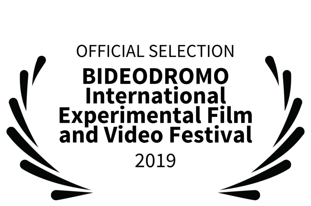 OFFICIAL-SELECTION---BIDEODROMO-International-Experimental-Film-and-Video-Festival---2019