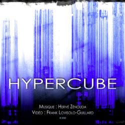 HYPERCUBE : Hervé Zenouda – Frank Lovisolo