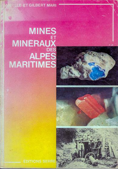 Danielle et Gilbert Mari Mines les minéraux des alpes maritimes