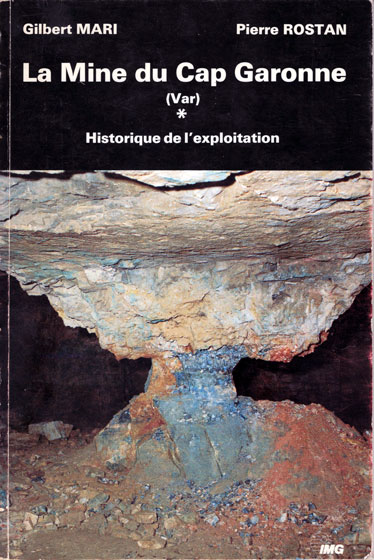 Gilbert Mari et Pierre Rostan : la mine Cap Garonne